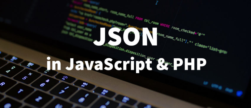 How to use JSON correctly in JavaScript and PHP Thumbnail