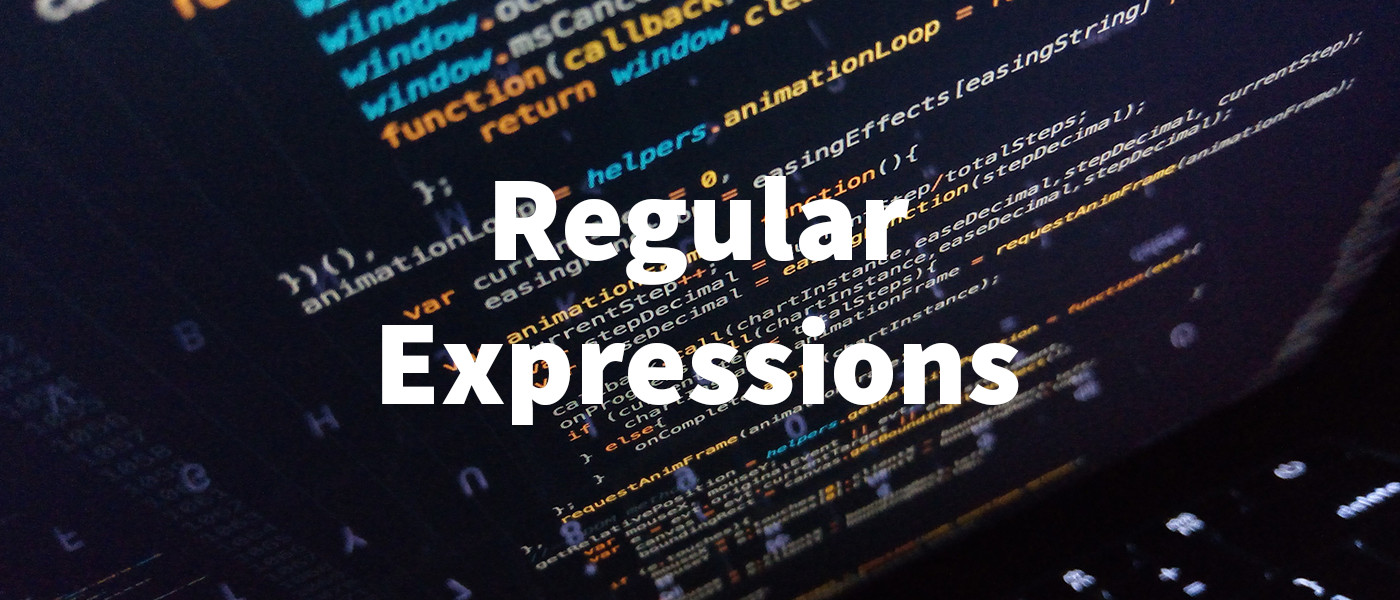RegEx (regular expressions): Secret weapon of the programmers
