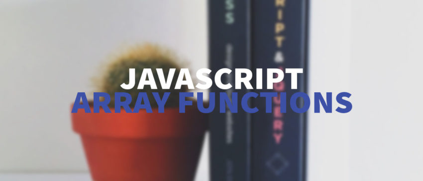 JavaScript Arrays – Most useful functions for developers Thumbnail